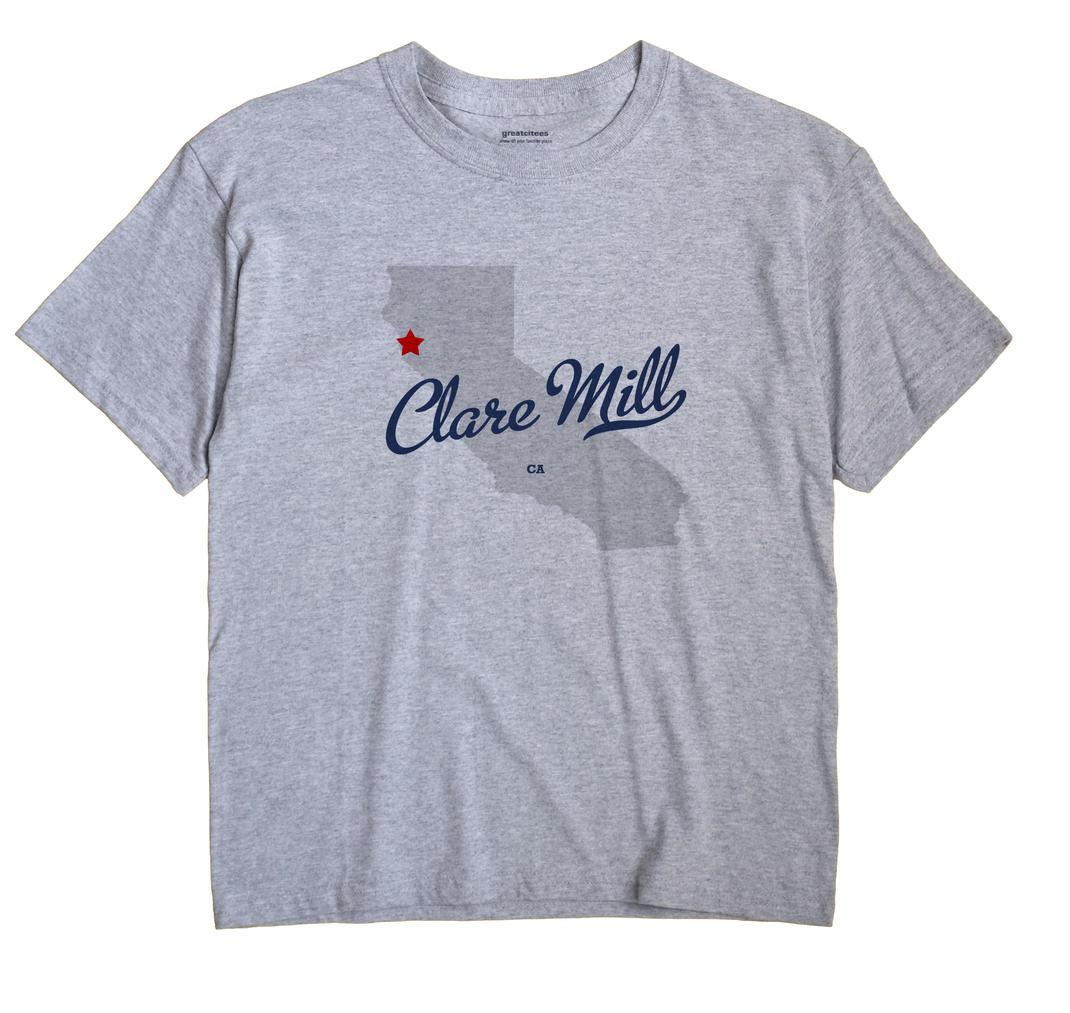 Clare Mill, California CA Souvenir Shirt