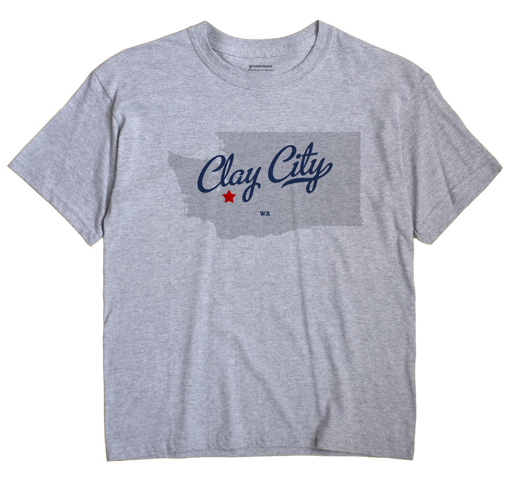 Clay City, Washington WA Souvenir Shirt