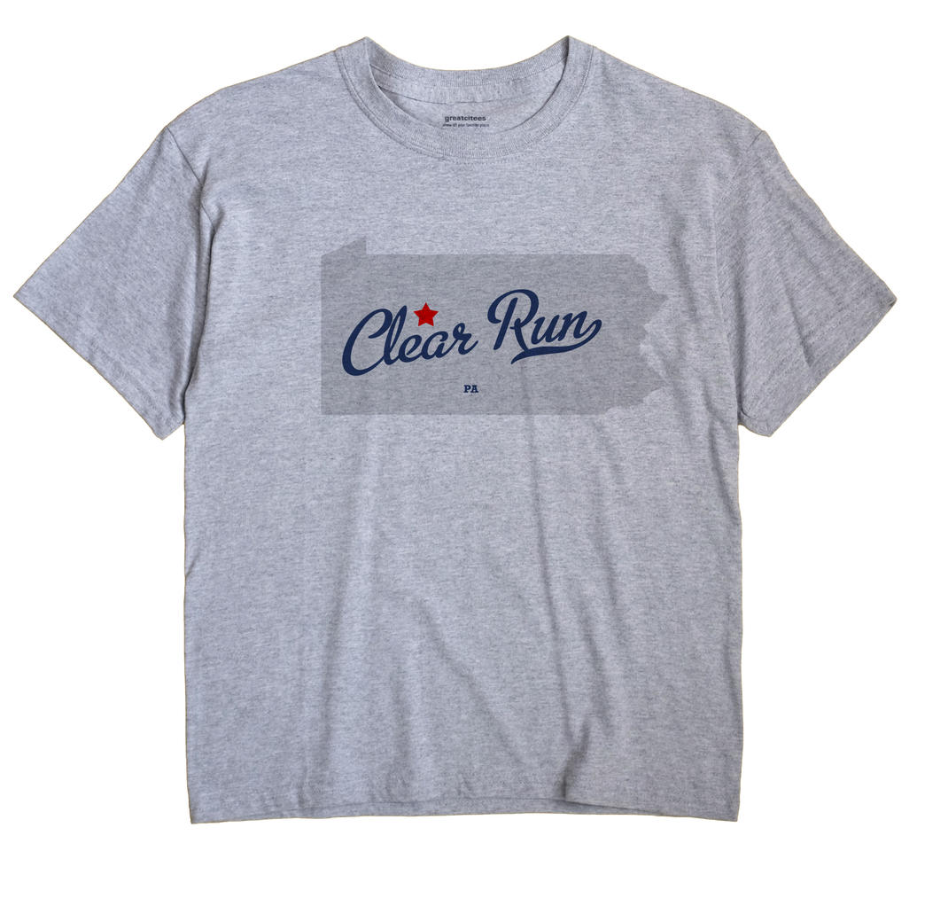 Clear Run, Pennsylvania PA Souvenir Shirt