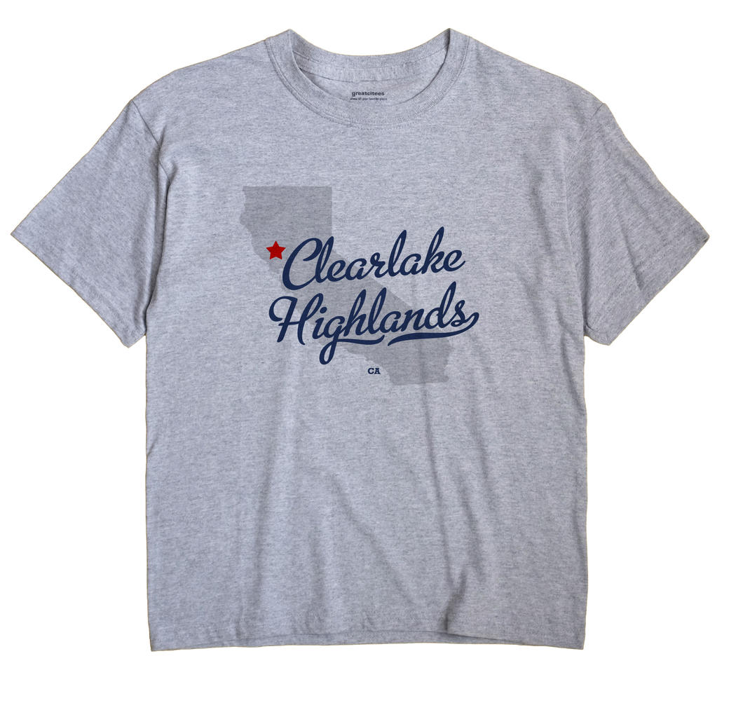 Clearlake Highlands, California CA Souvenir Shirt