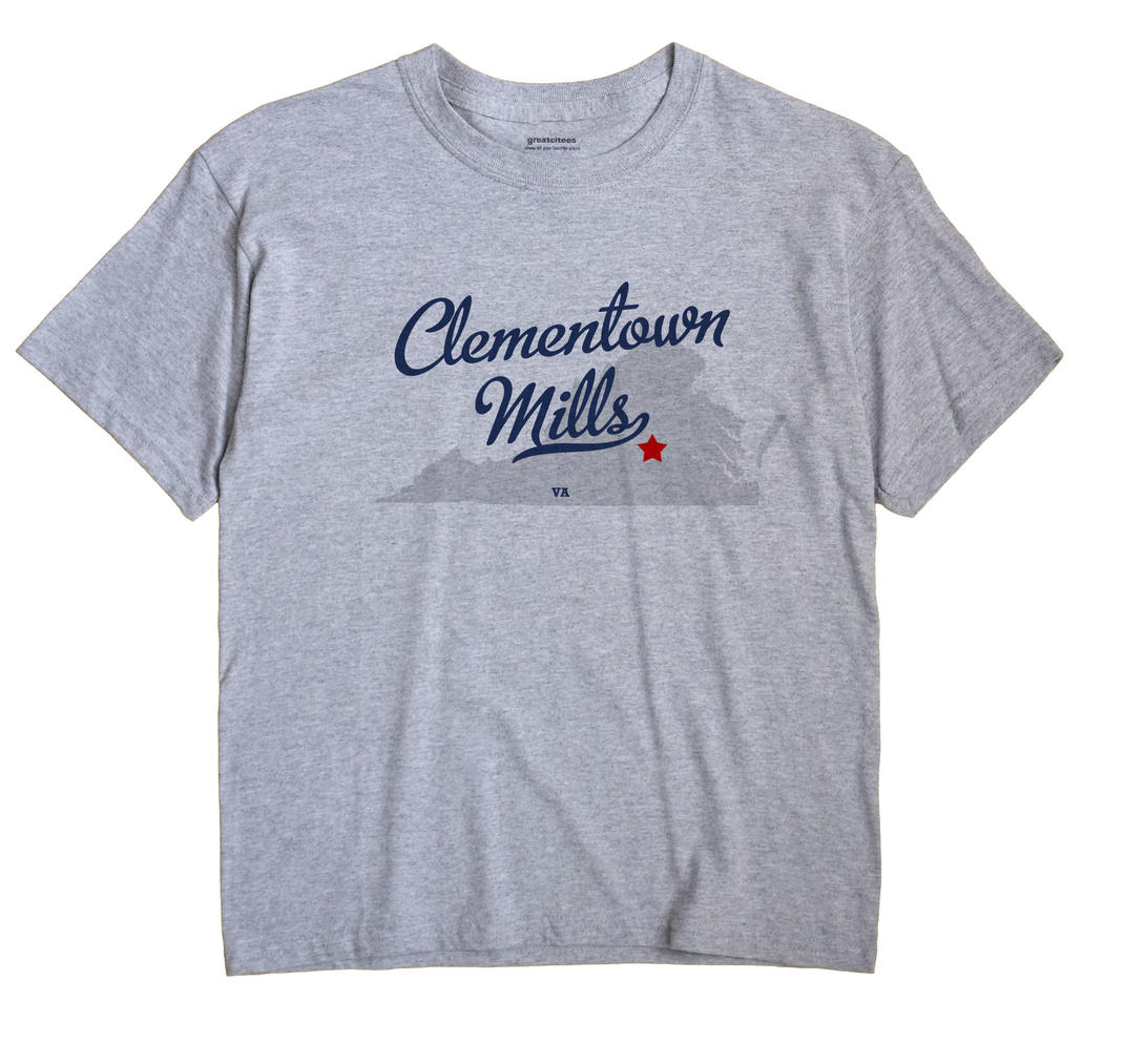 Clementown Mills, Virginia VA Souvenir Shirt