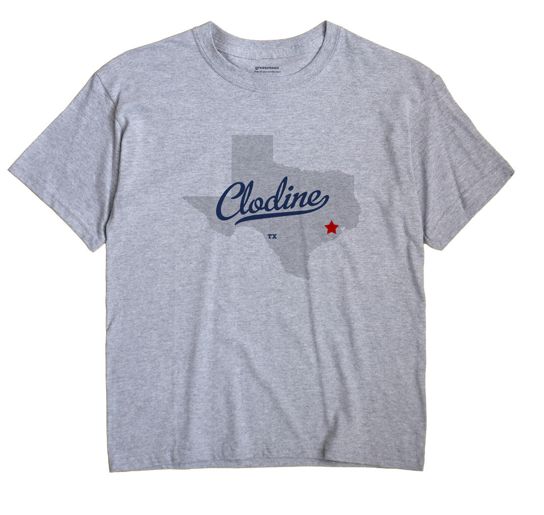 Clodine, Texas TX Souvenir Shirt