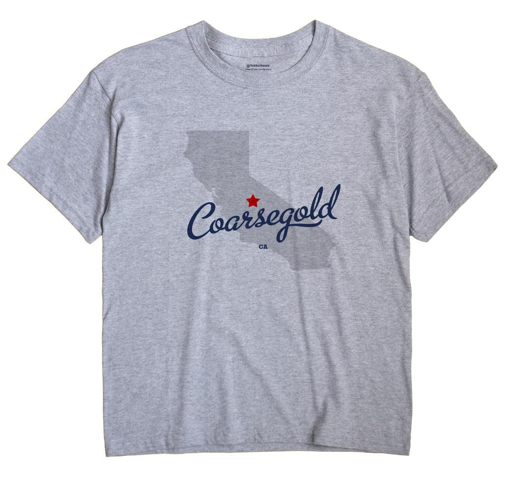 Coarsegold, California CA Souvenir Shirt