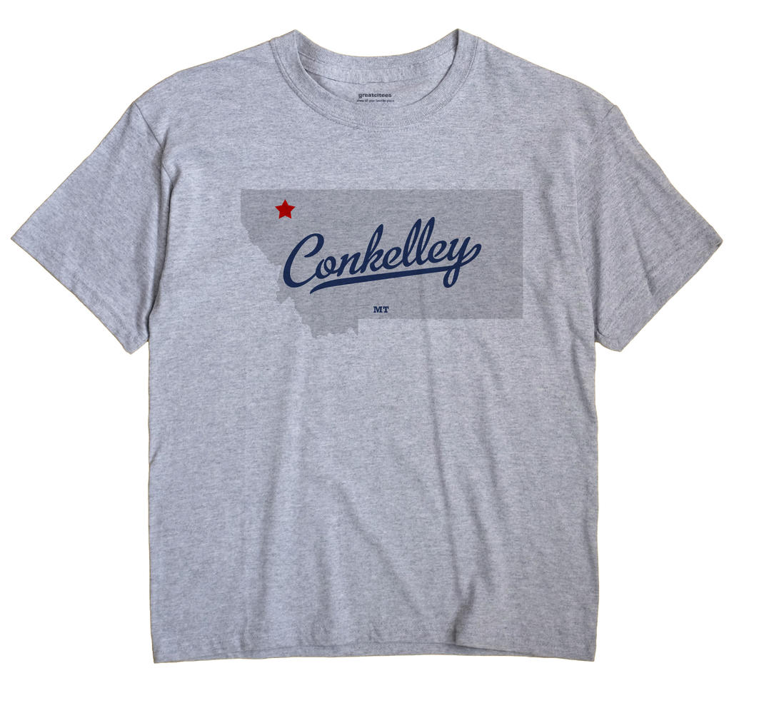 Conkelley, Montana MT Souvenir Shirt