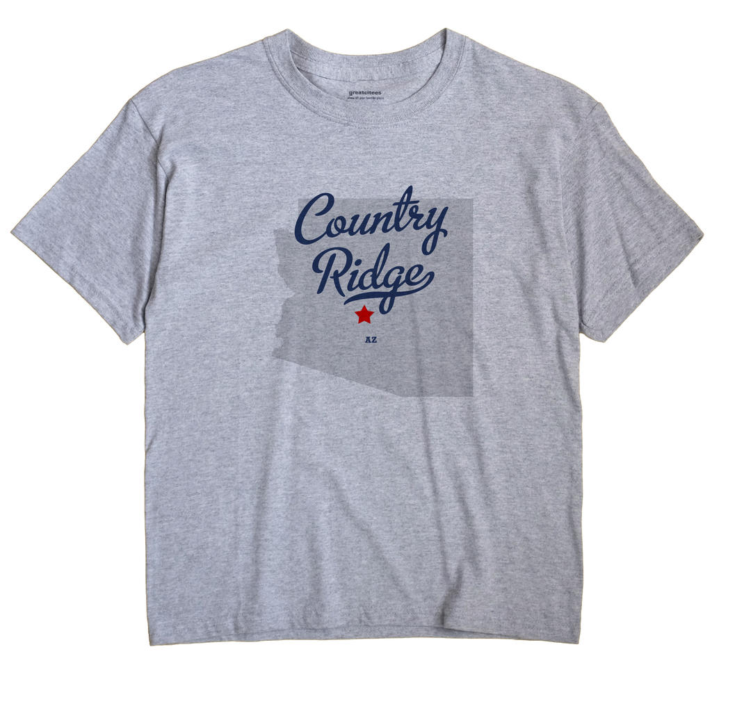 Country Ridge, Arizona AZ Souvenir Shirt