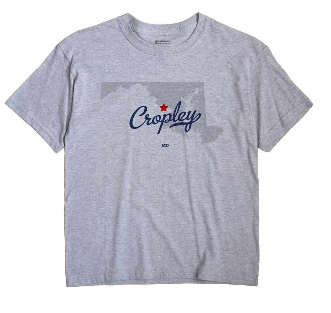 Cropley, Maryland MD Souvenir Shirt