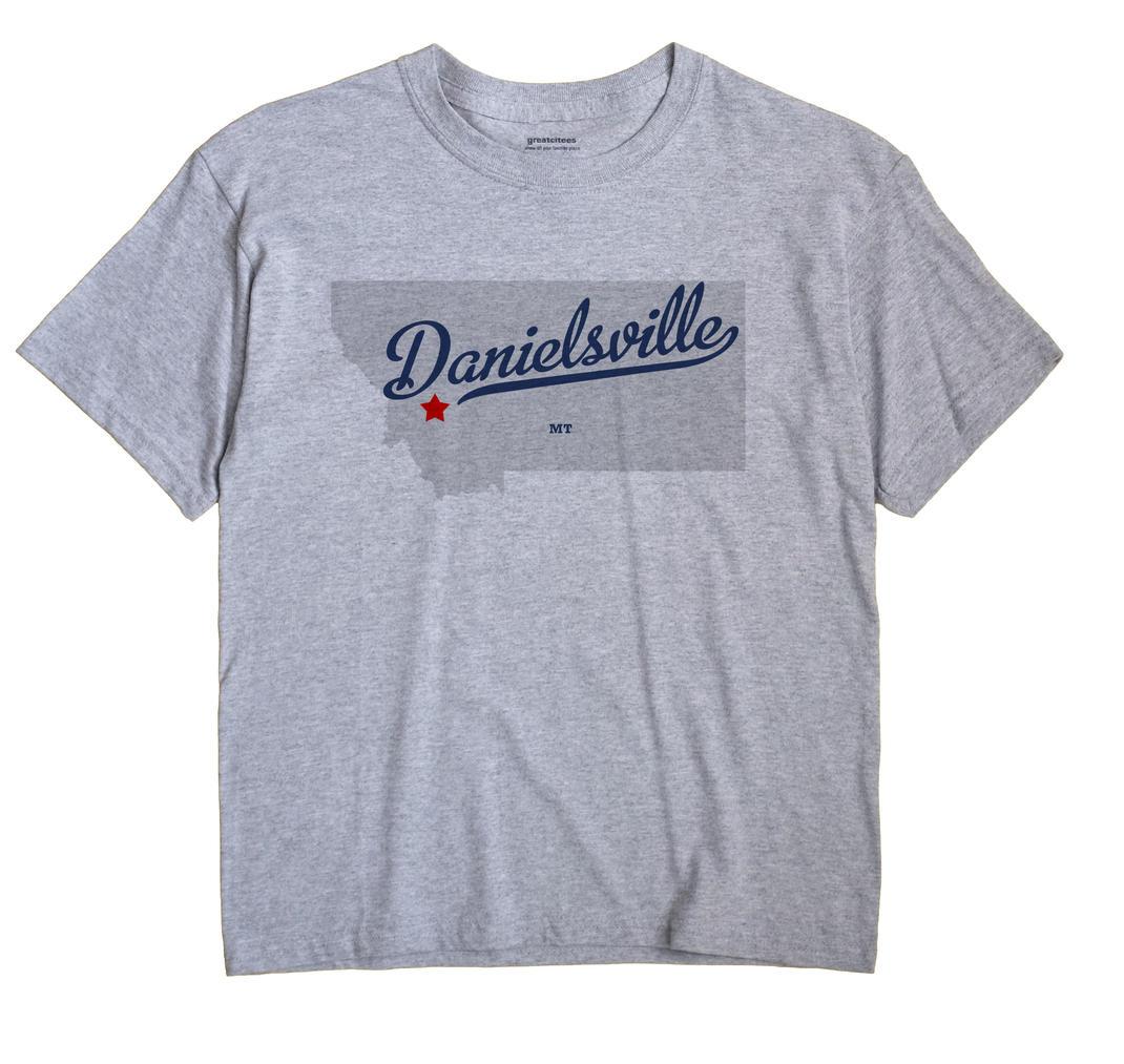 Danielsville, Montana MT Souvenir Shirt