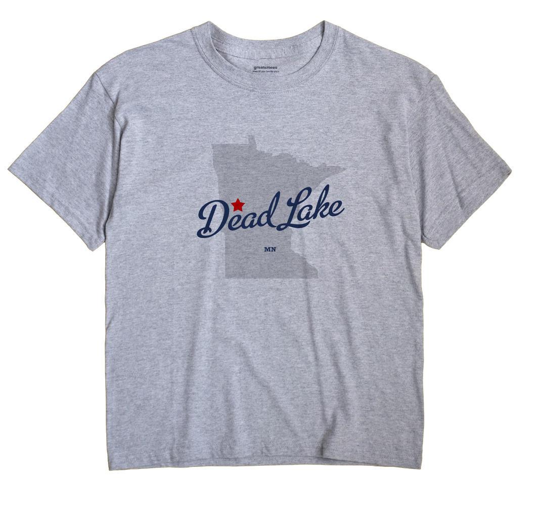 Dead Lake, Minnesota MN Souvenir Shirt