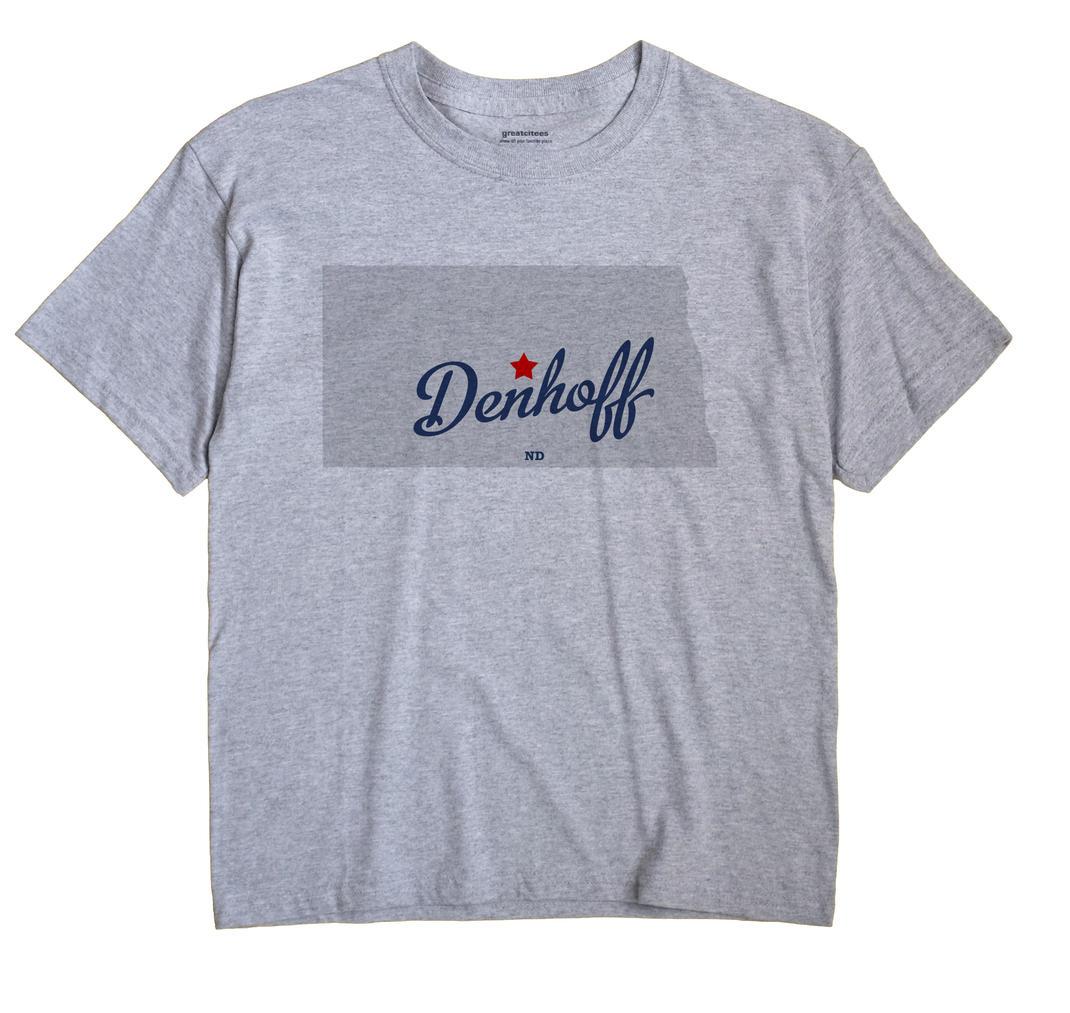 Denhoff, North Dakota ND Souvenir Shirt