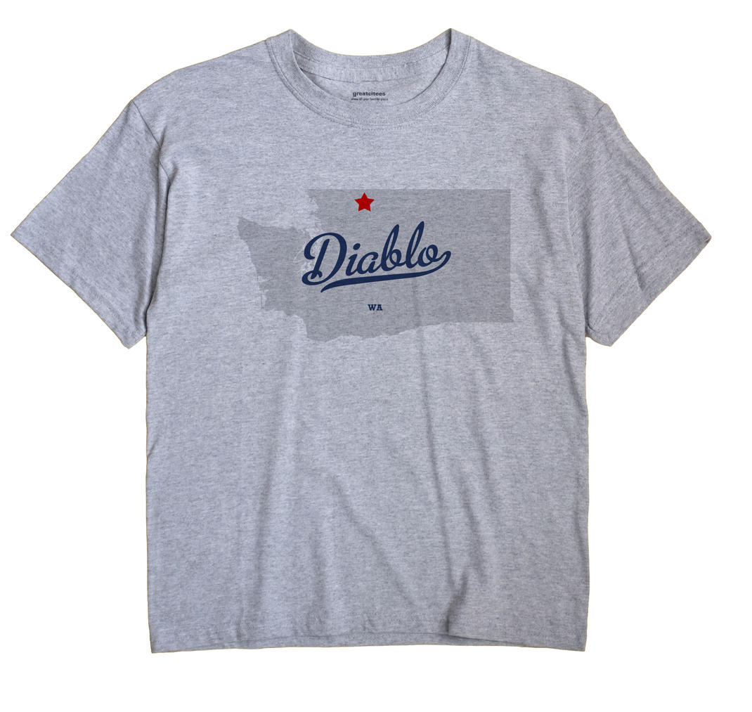 Diablo, Washington WA Souvenir Shirt