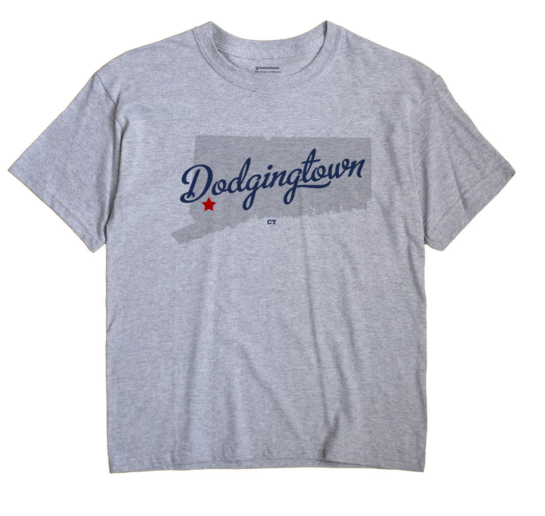 Dodgingtown, Connecticut CT Souvenir Shirt