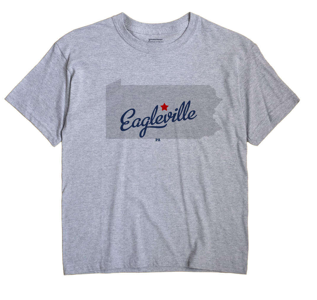 Eagleville, Centre County, Pennsylvania PA Souvenir Shirt