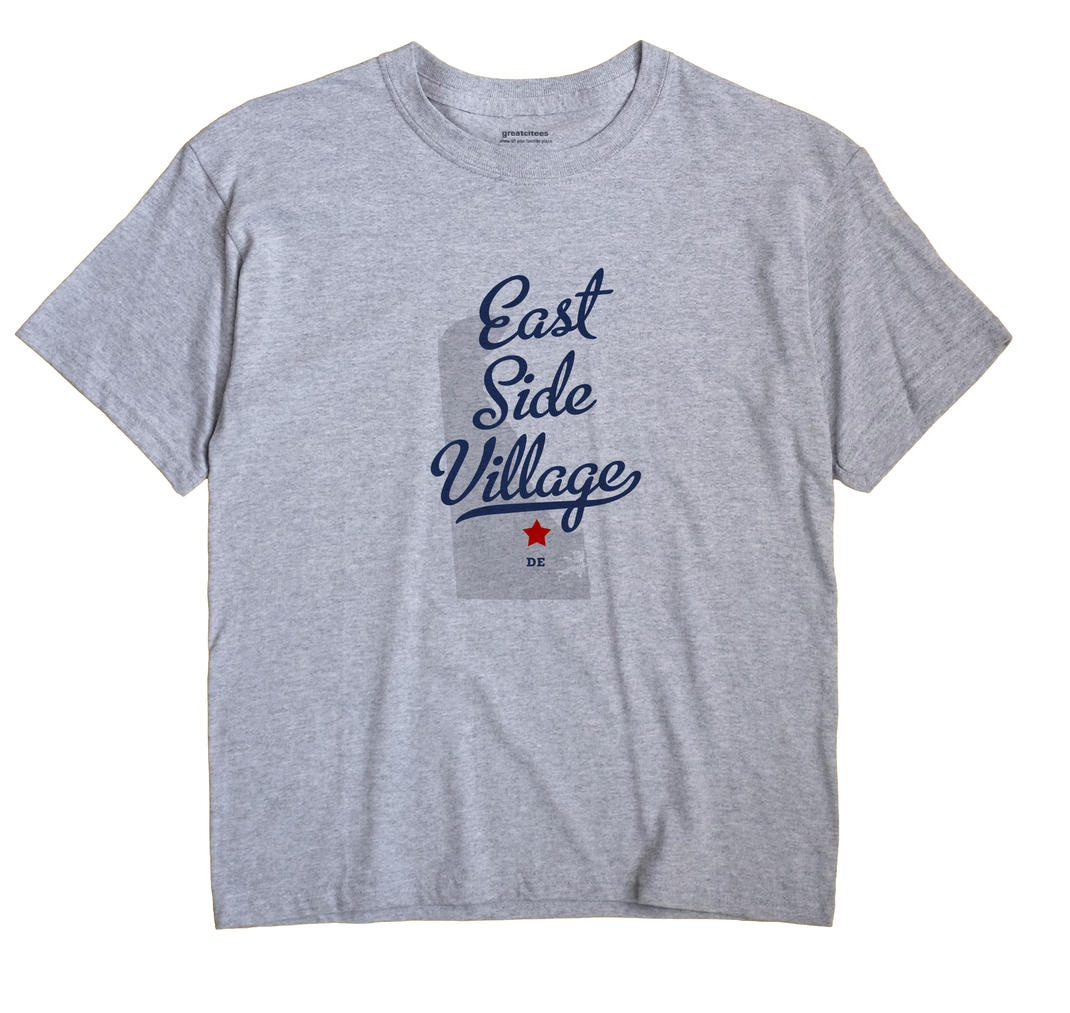 East Side Village, Delaware DE Souvenir Shirt