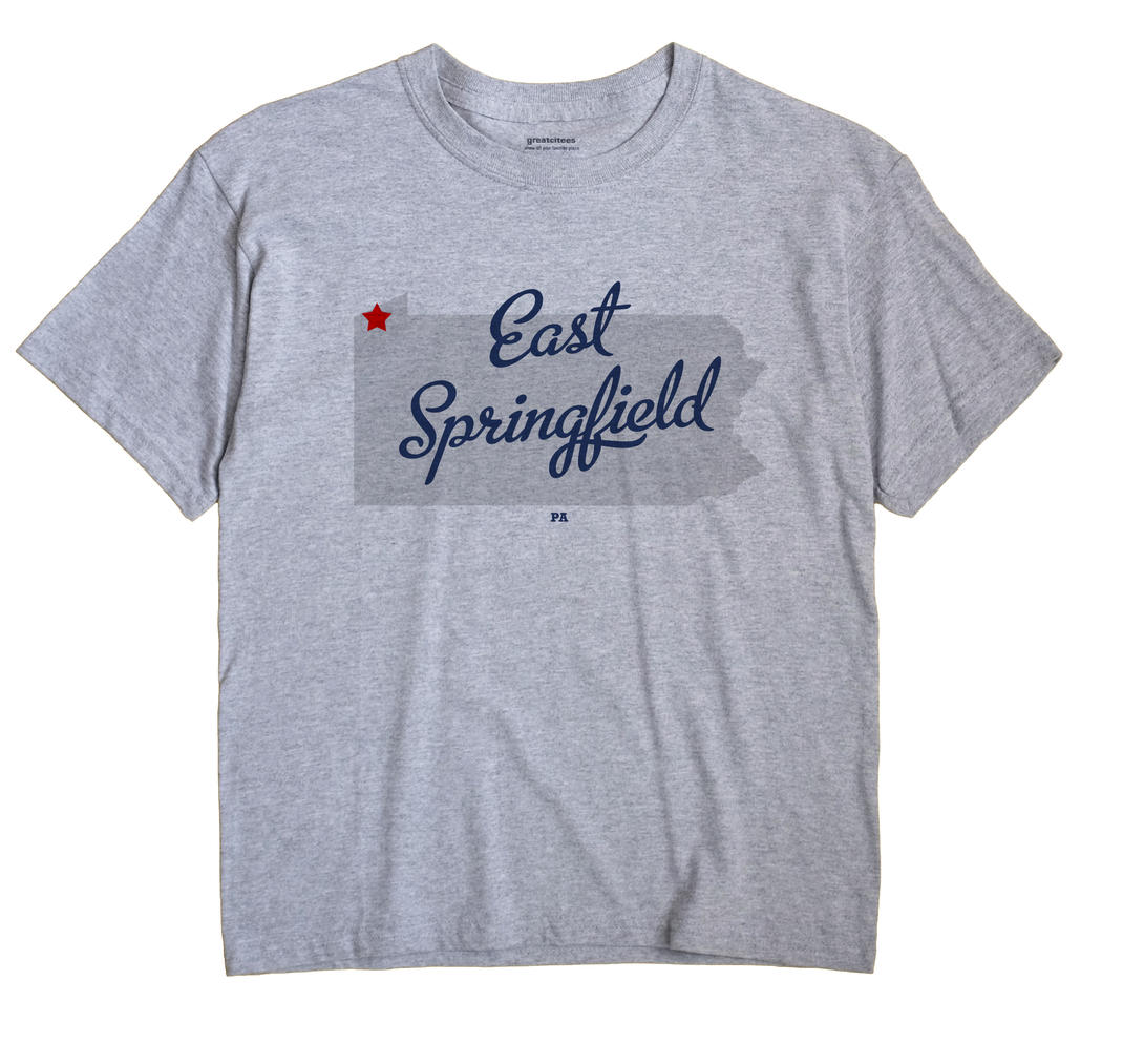 East Springfield, Pennsylvania PA Souvenir Shirt