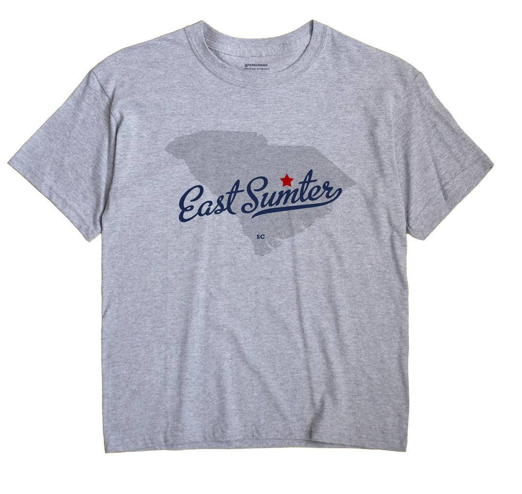 East Sumter, South Carolina SC Souvenir Shirt