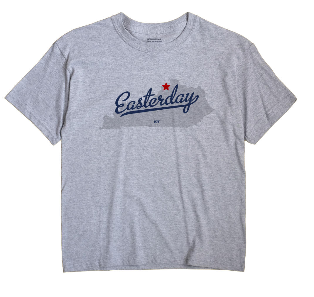 Easterday, Kentucky KY Souvenir Shirt