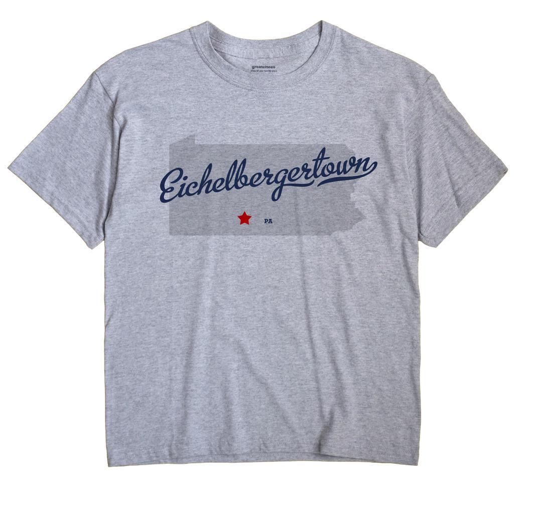 Eichelbergertown, Pennsylvania PA Souvenir Shirt