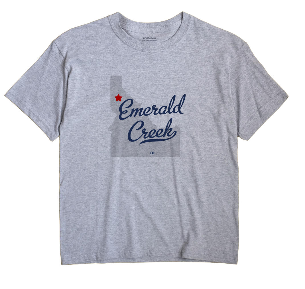 Emerald Creek, Idaho ID Souvenir Shirt
