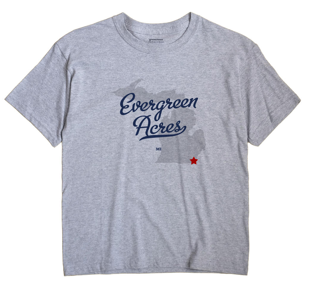 Evergreen Acres, Michigan MI Souvenir Shirt