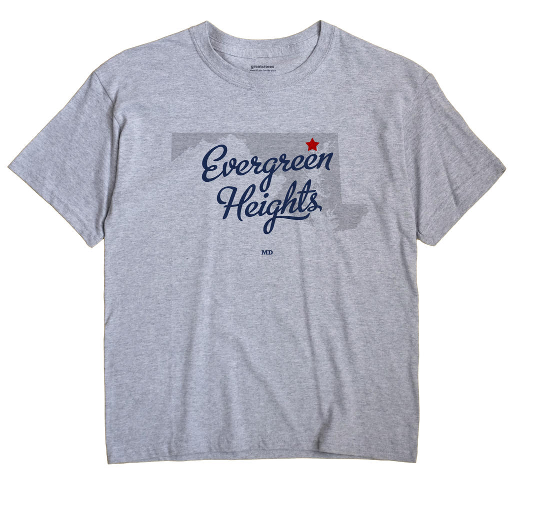 Evergreen Heights, Maryland MD Souvenir Shirt