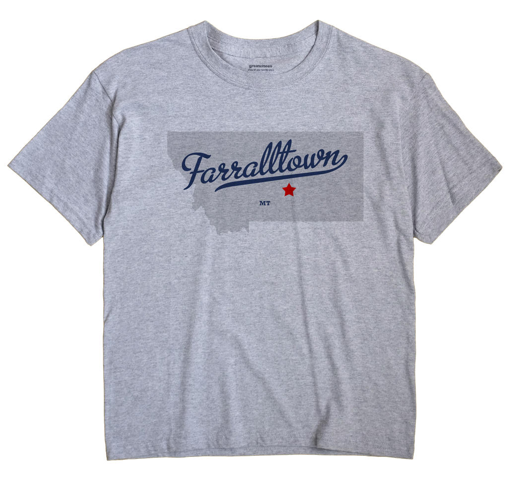 Farralltown, Montana MT Souvenir Shirt
