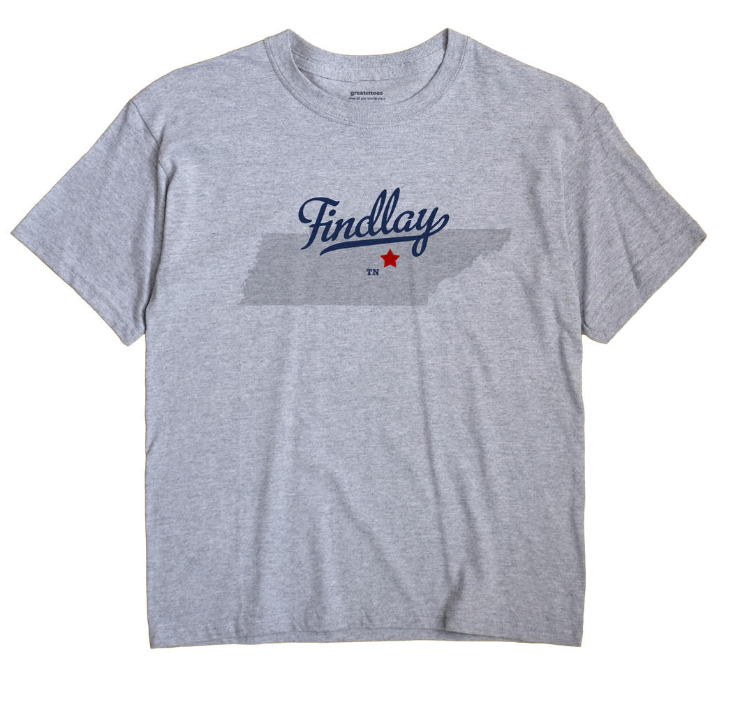 Findlay, Tennessee TN Souvenir Shirt