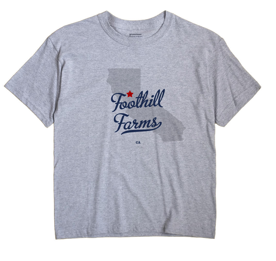 Foothill Farms, California CA Souvenir Shirt