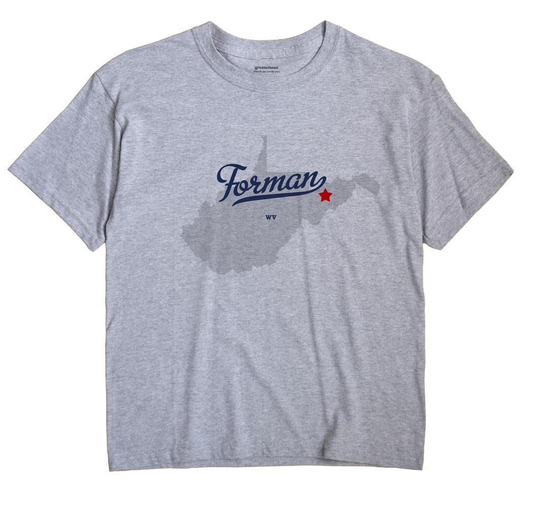 Forman, West Virginia WV Souvenir Shirt