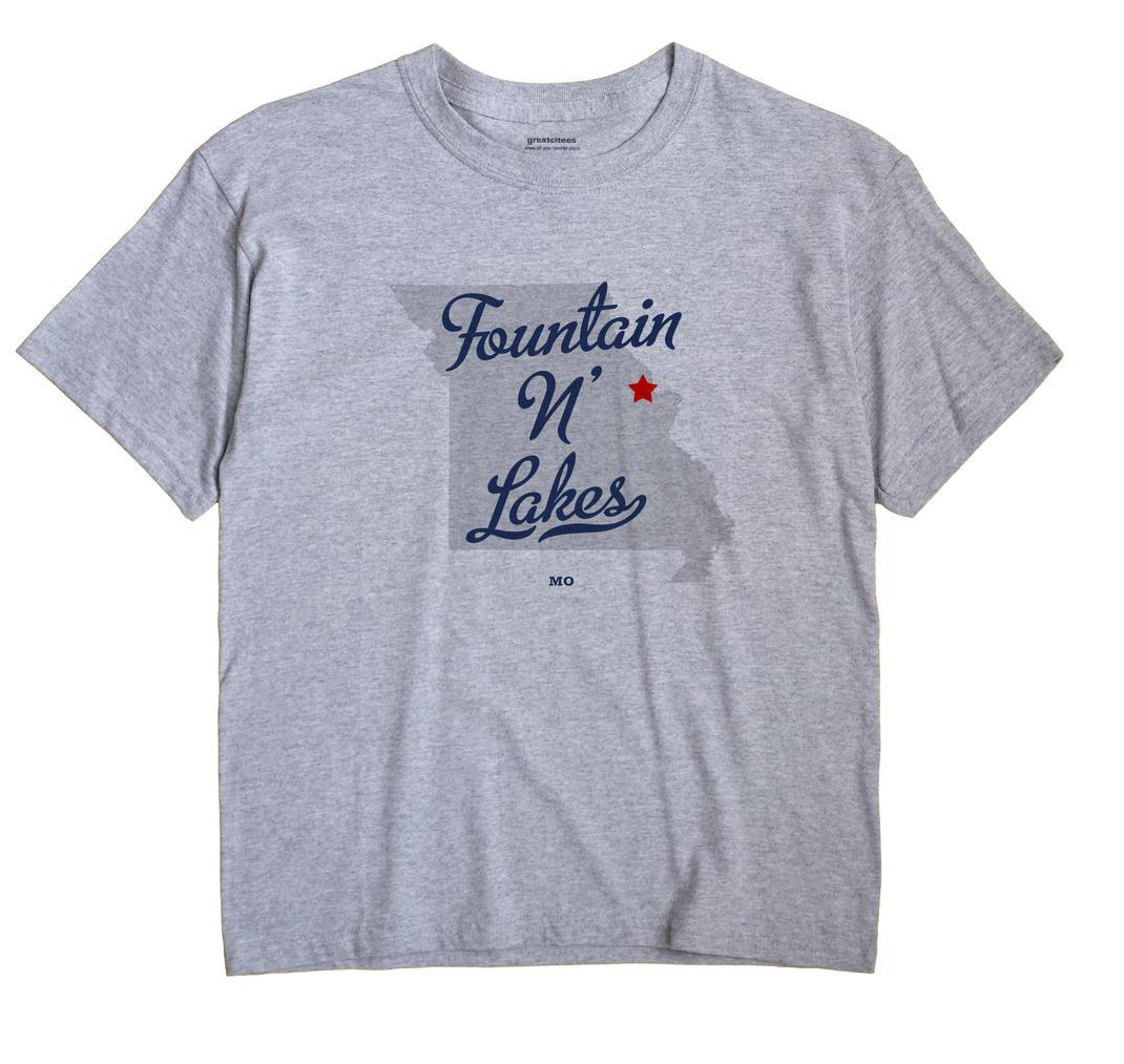Fountain N' Lakes, Missouri MO Souvenir Shirt