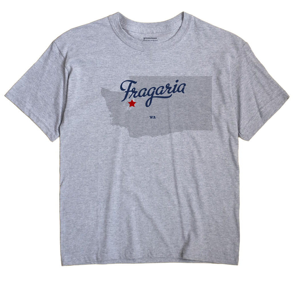 Fragaria, Washington WA Souvenir Shirt