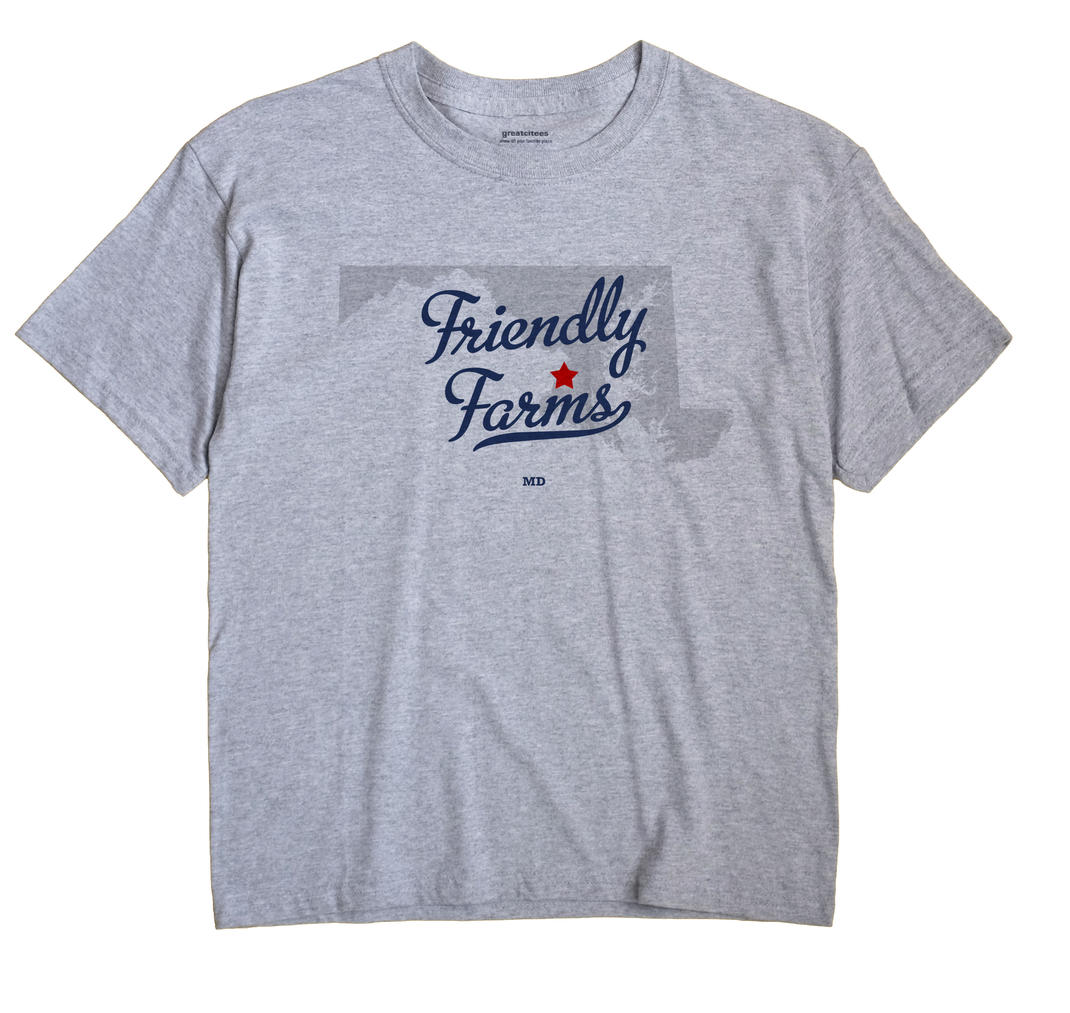 Friendly Farms, Maryland MD Souvenir Shirt