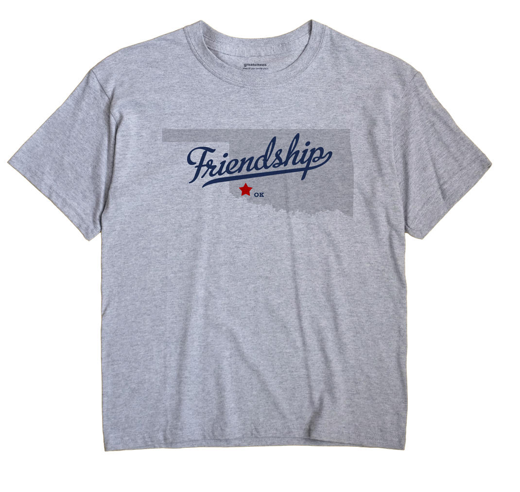 Friendship, Oklahoma OK Souvenir Shirt