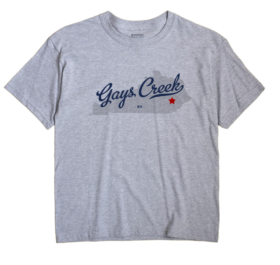 Gays Creek, Kentucky KY Souvenir Shirt