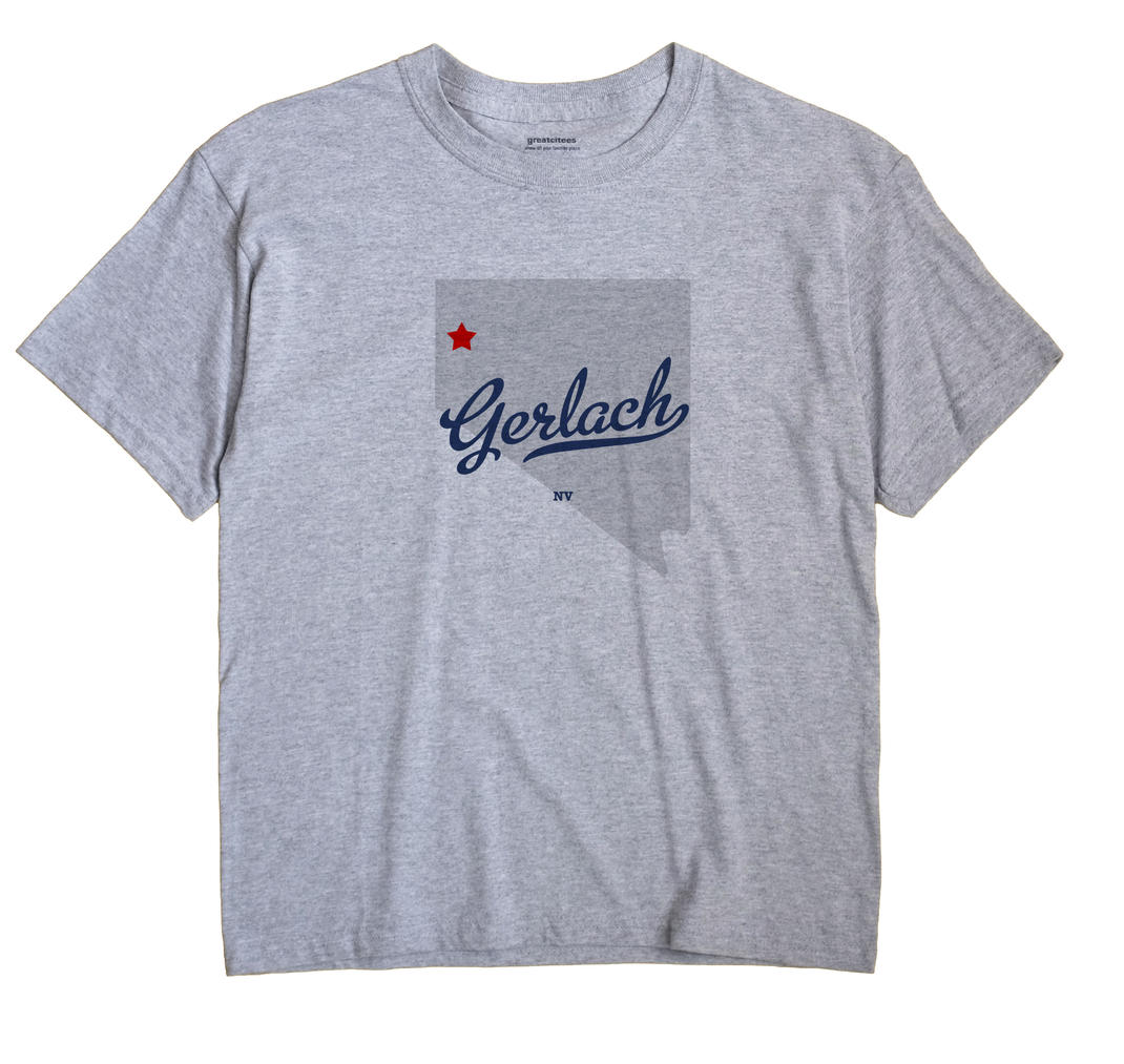 Gerlach, Nevada NV Souvenir Shirt