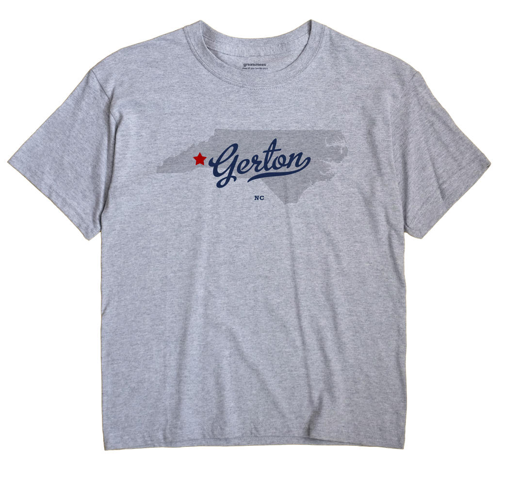Gerton, North Carolina NC Souvenir Shirt