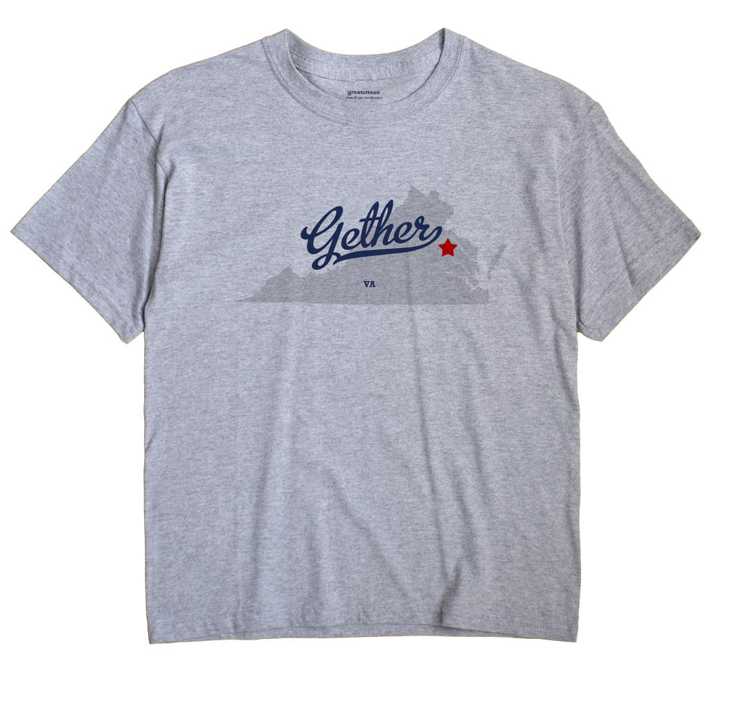 Gether, Virginia VA Souvenir Shirt