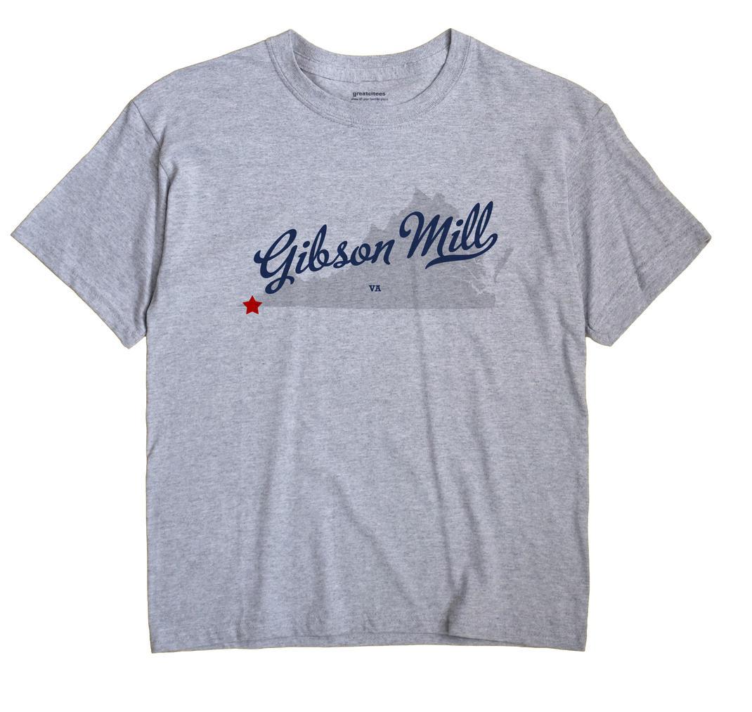 Gibson Mill, Virginia VA Souvenir Shirt