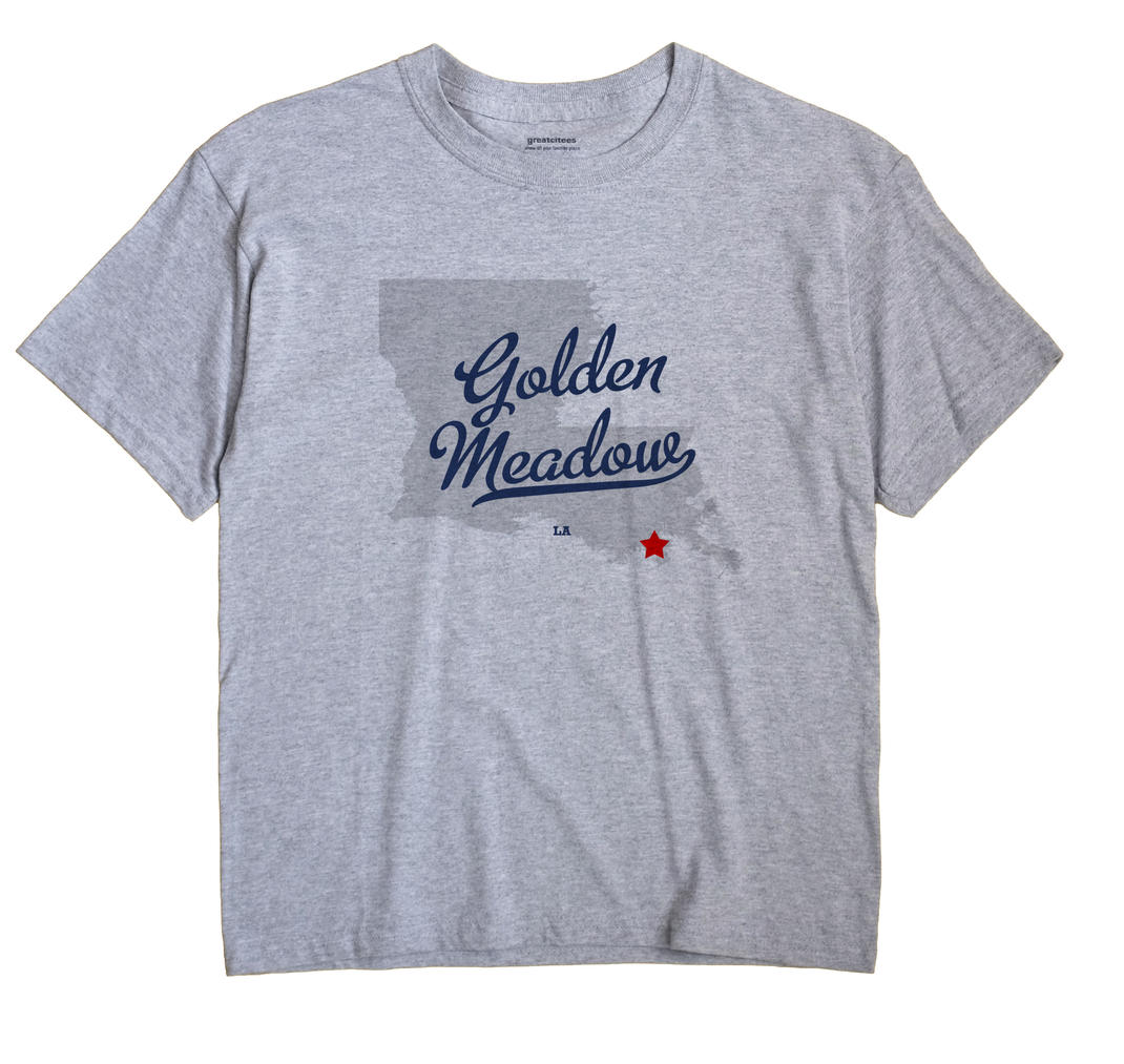 Golden Meadow, Louisiana LA Souvenir Shirt