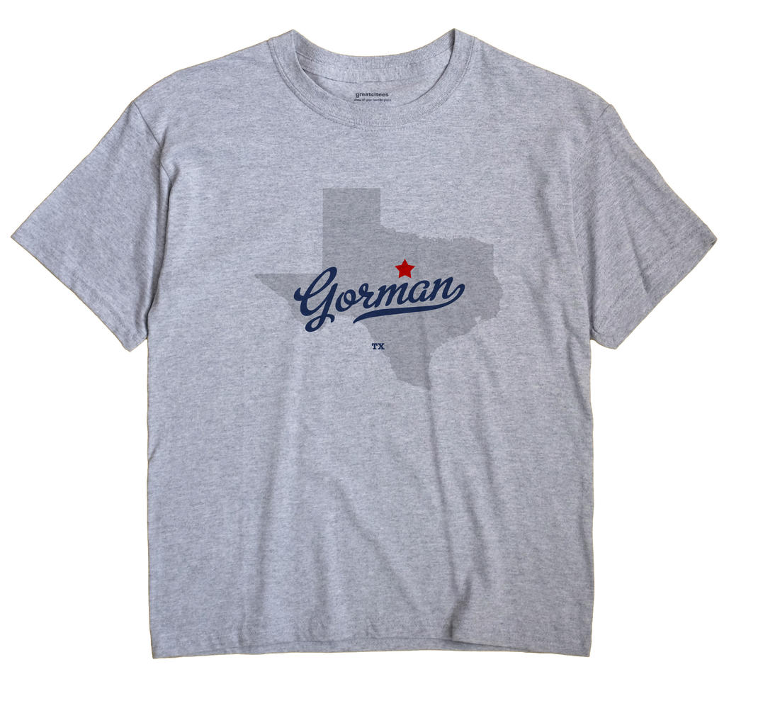 Gorman, Texas TX Souvenir Shirt
