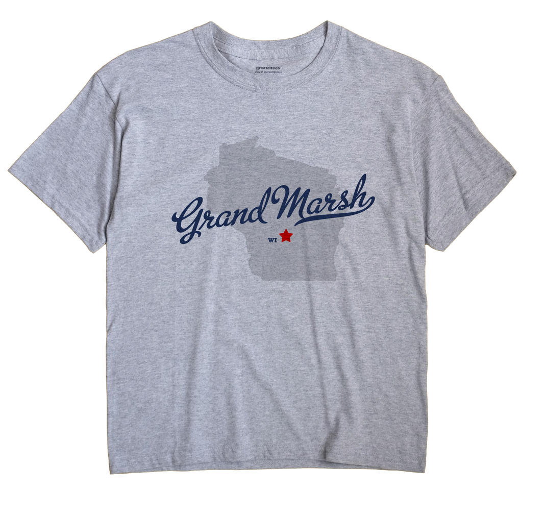 Grand Marsh, Wisconsin WI Souvenir Shirt