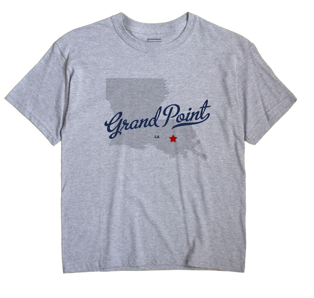Grand Point, Louisiana LA Souvenir Shirt