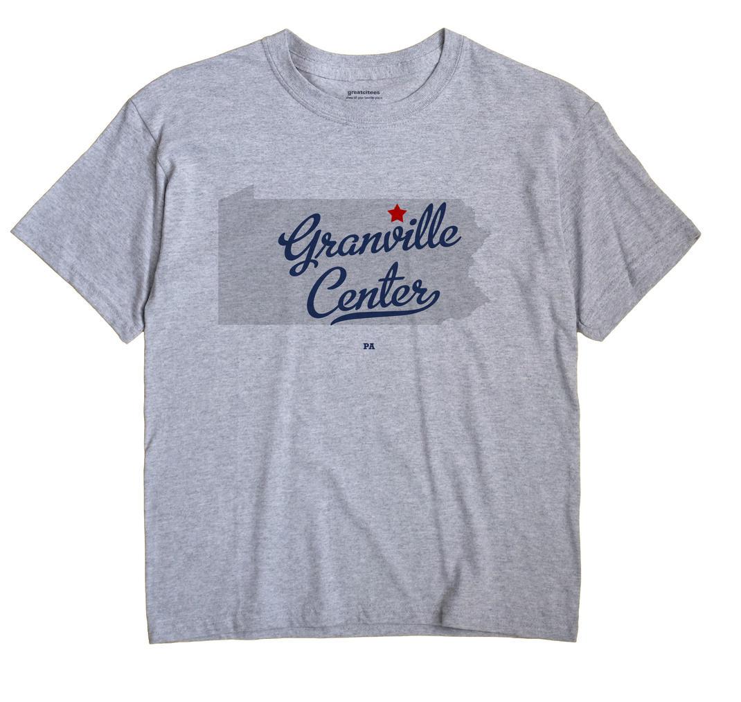 Granville Center, Pennsylvania PA Souvenir Shirt