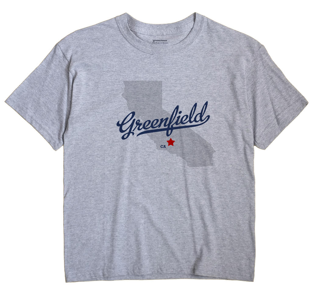 Greenfield, Kern County, California CA Souvenir Shirt