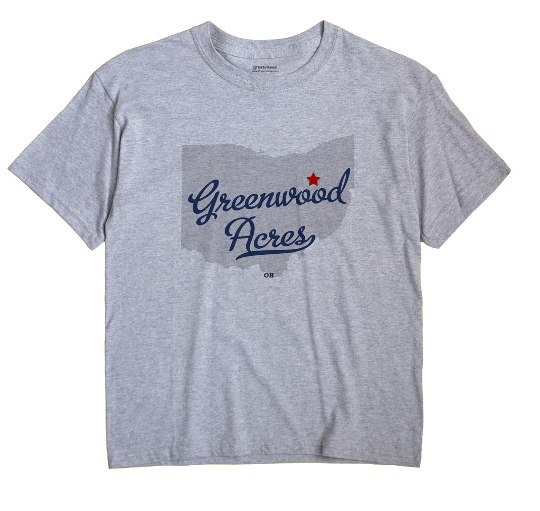 Greenwood Acres, Ohio OH Souvenir Shirt