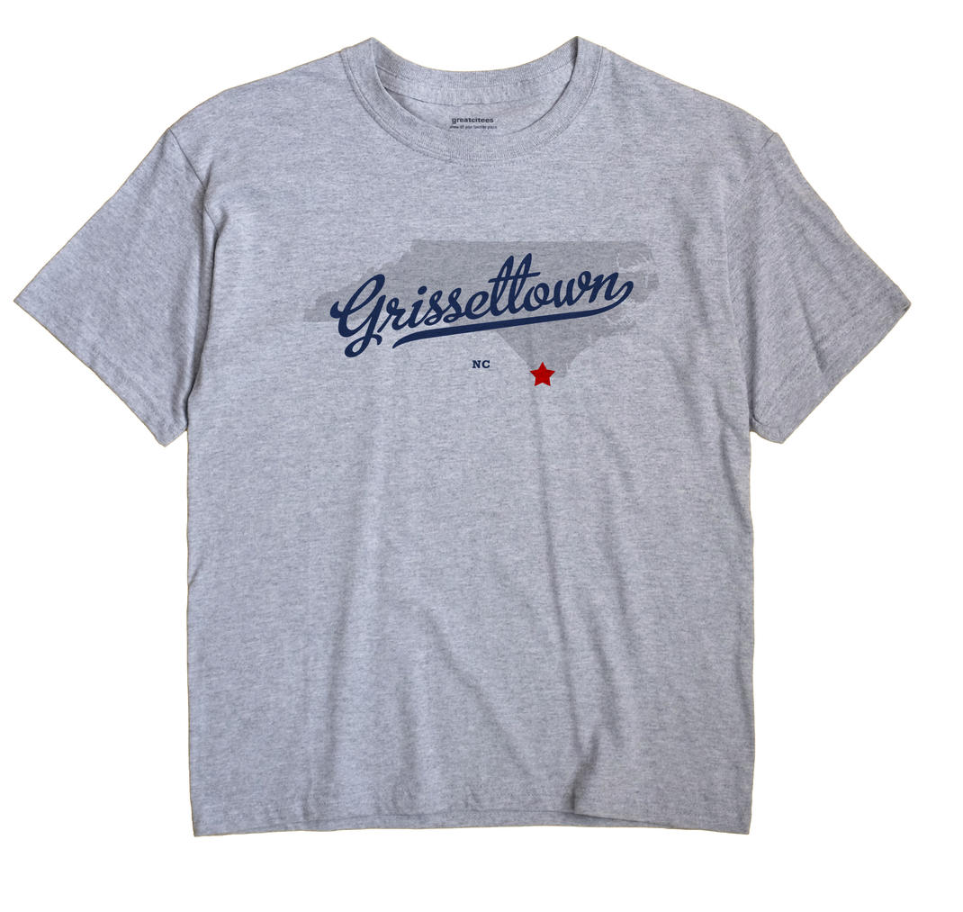 Grissettown, North Carolina NC Souvenir Shirt