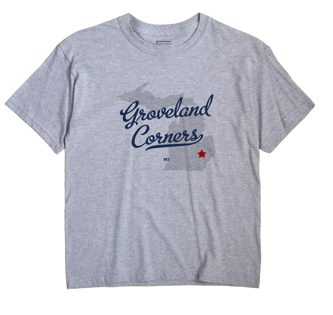 Groveland Corners, Michigan MI Souvenir Shirt