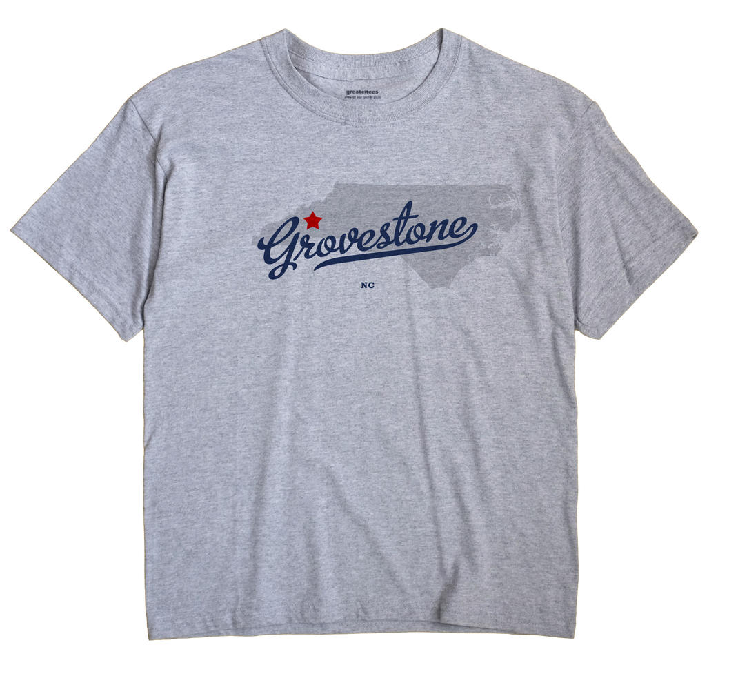 Grovestone, North Carolina NC Souvenir Shirt