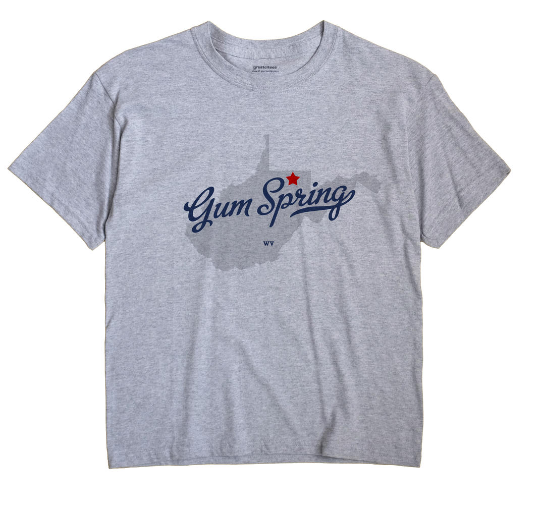 Gum Spring, West Virginia WV Souvenir Shirt