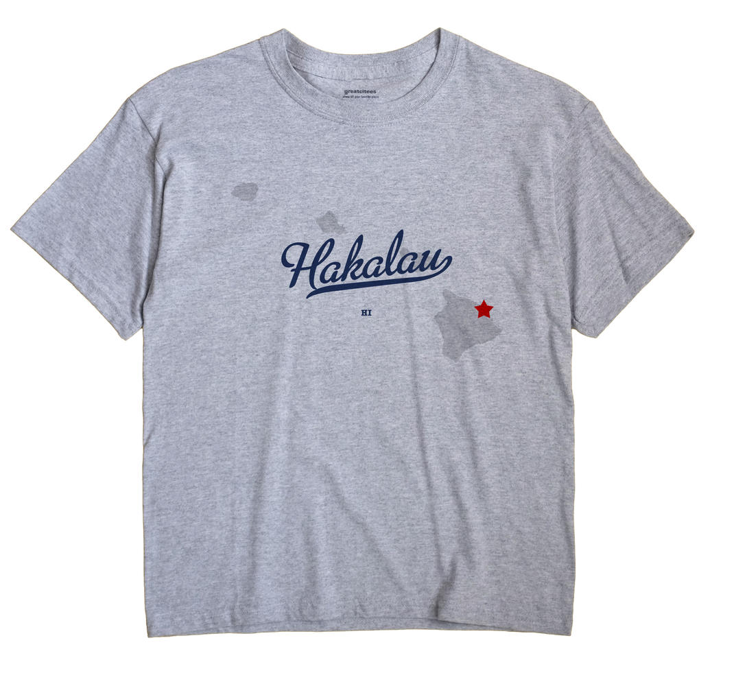 Hakalau, Hawaii HI Souvenir Shirt