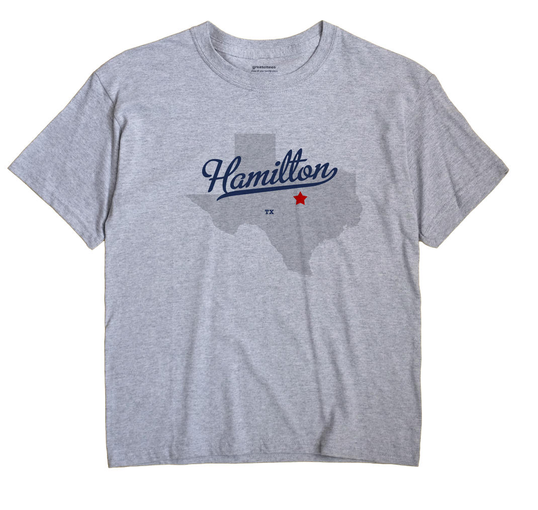 Hamilton, Texas TX Souvenir Shirt
